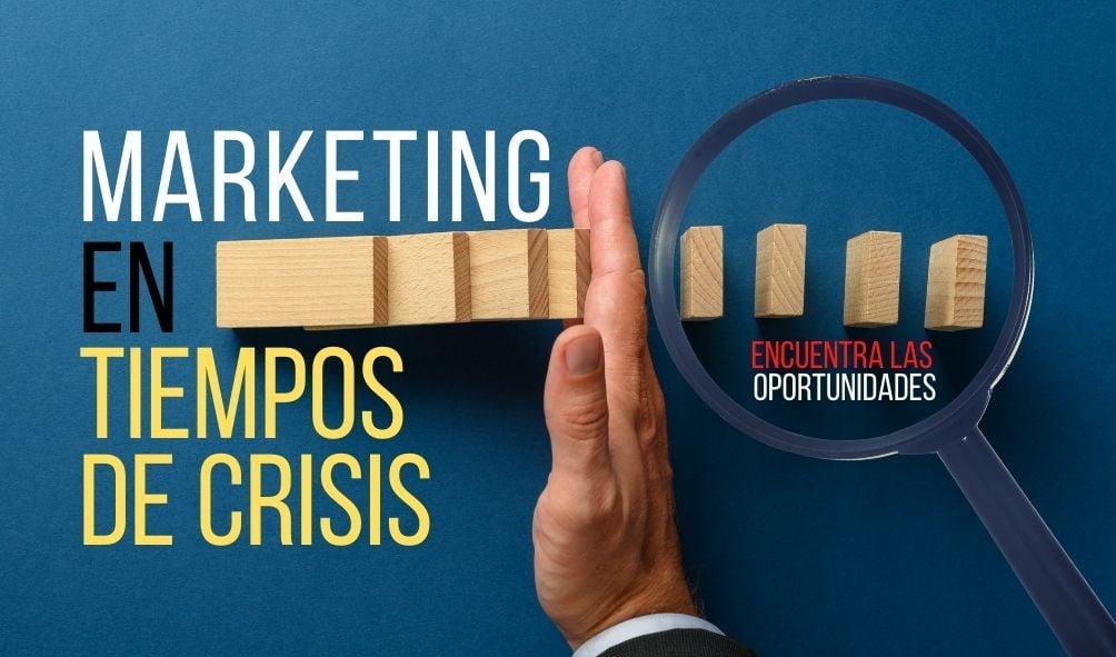 Marketing en Crisis