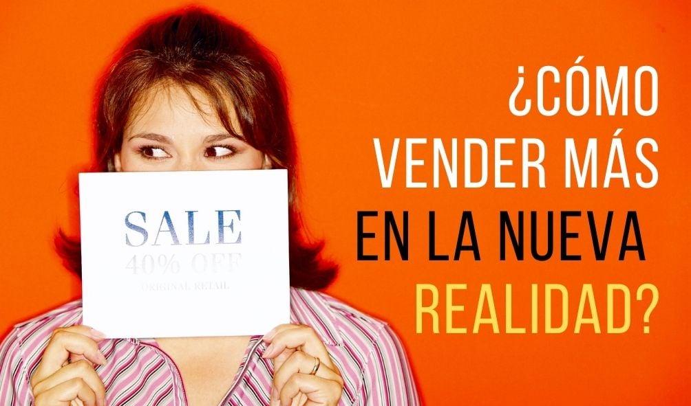 como vender mas nueva realidad